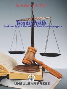 Teori dan Praktik Hukum Acara Peradilan Tata Usaha Negara
